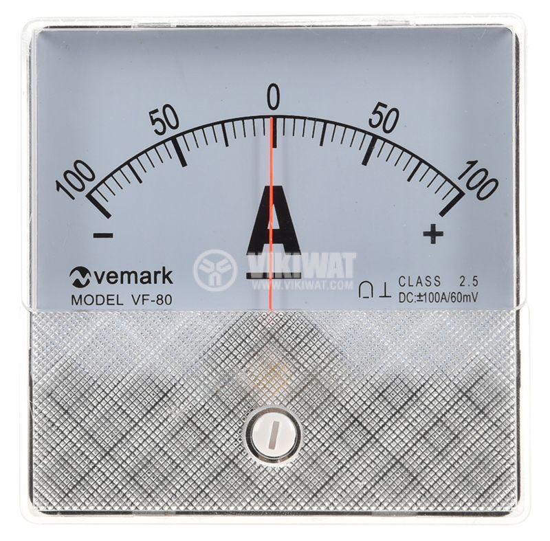 Амперметър, 100-0-100A, DC, VF-80 с външен шунт 60mV, 82x82mm - 1